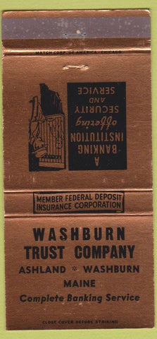 Matchbook Cover - Washburn Trust Co Ashland ME 30 Strike