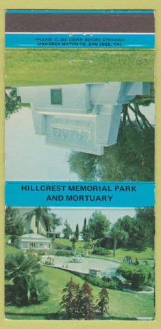 Matchbook Cover - Hillcrest Funeral Home Bakersfield CA 30 Strike