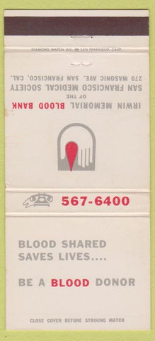 Matchbook Cover - Irwin Memorial Blood Bank San Francisco CA 30 Strike