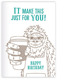 Sasquatch Coffee Birthday Card