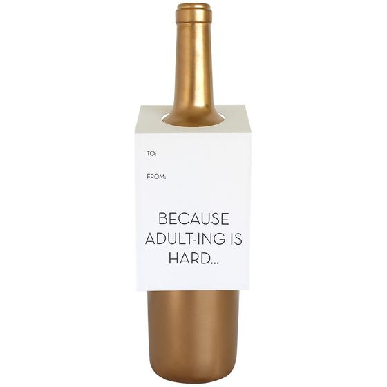 Because Adulting is Hard Wine Tag