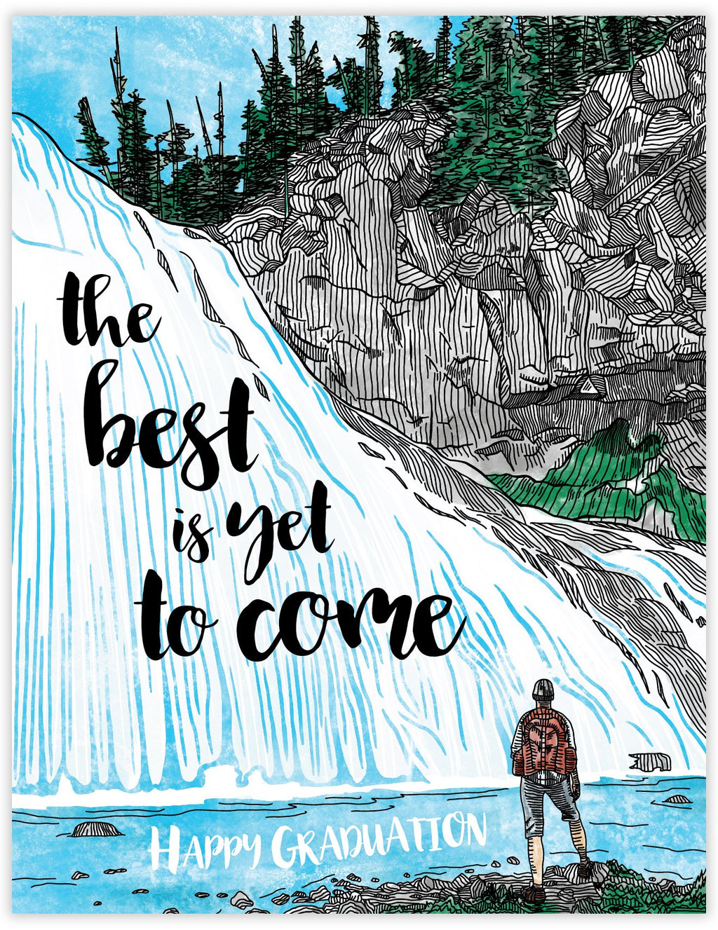Best is yet to come waterfall graduation card