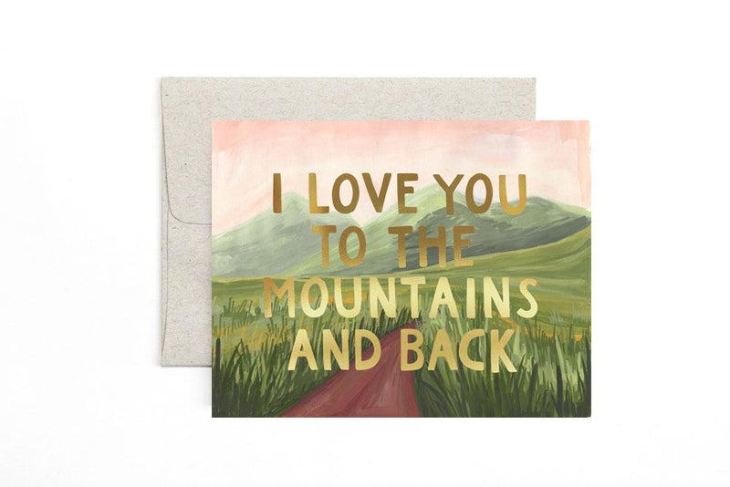I love you to the mountains and back greeting card
