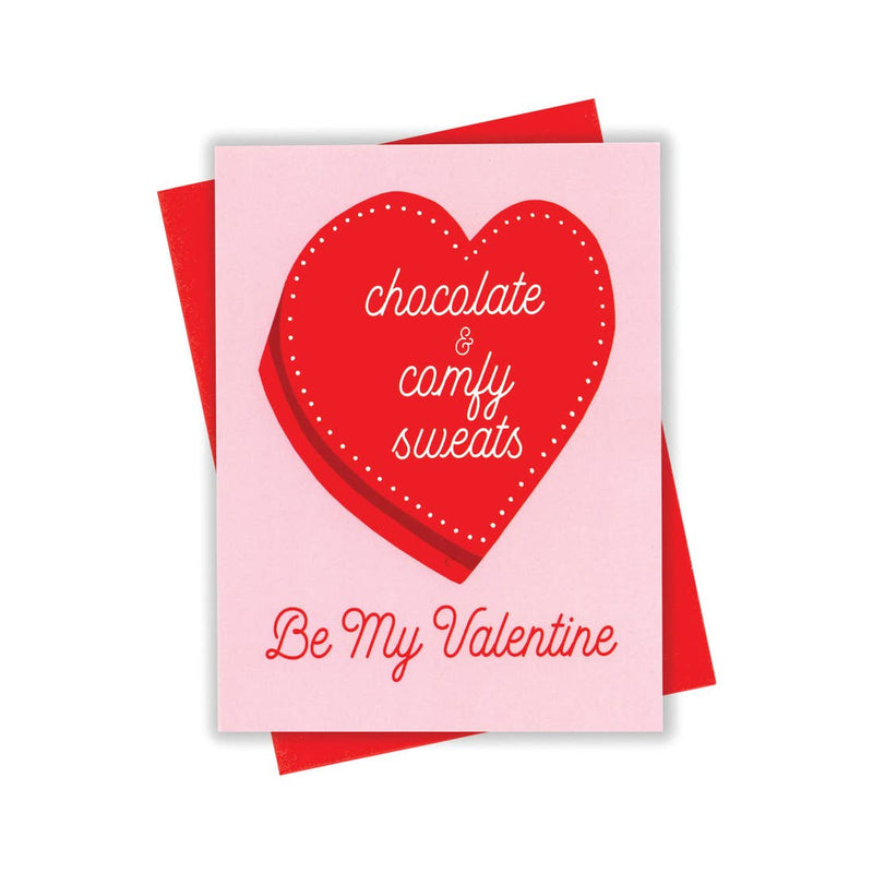 Chocolate and Comfy sweats Valentine Card