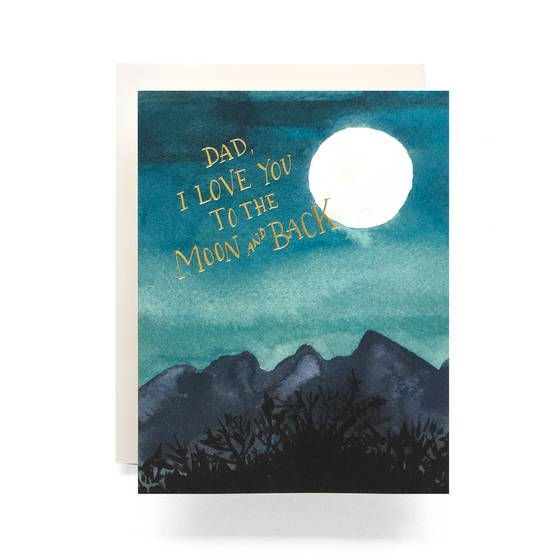 Dad, Love You To The Moon and Back Greeting Card