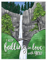 I keep falling in love with you waterfall card
