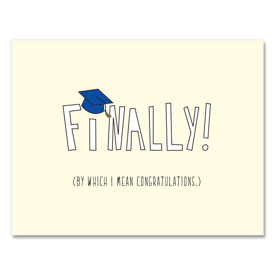 Finally Graduation Card