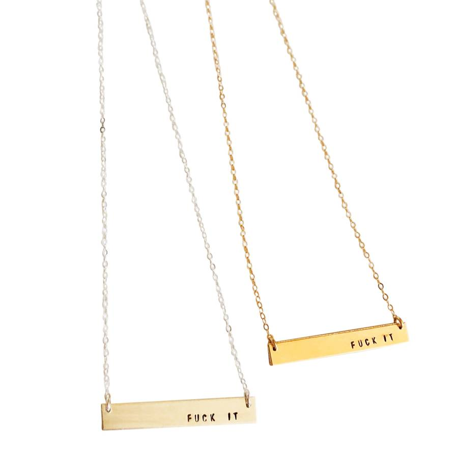 Fuck It Bar Necklace