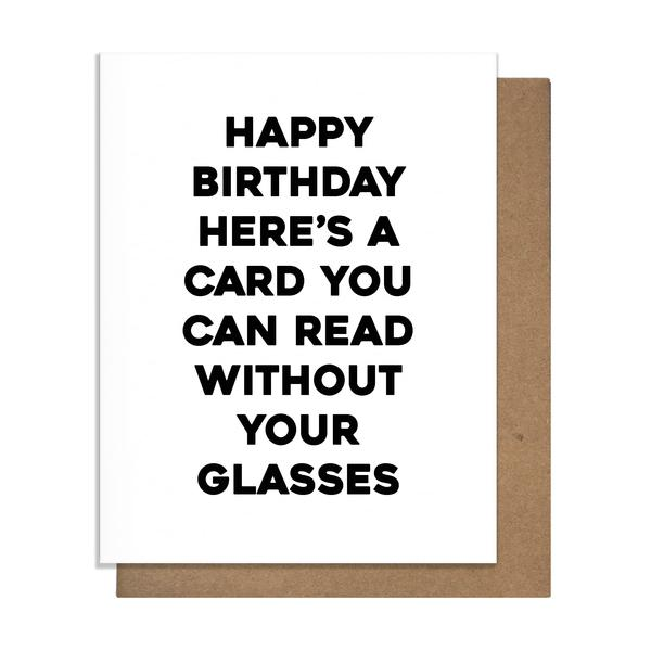 Happy BIrthday Here's a card you can read without your glasses letterpress card