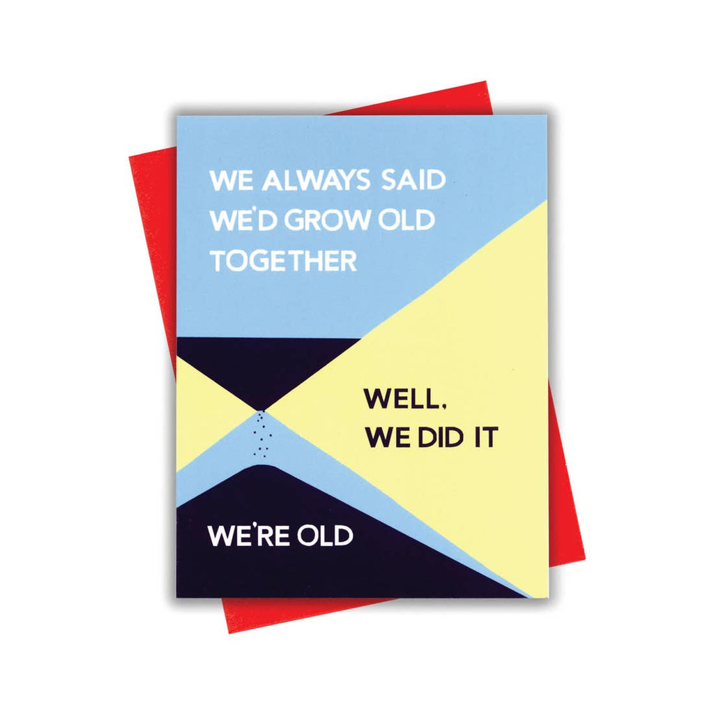 Growing Old Card