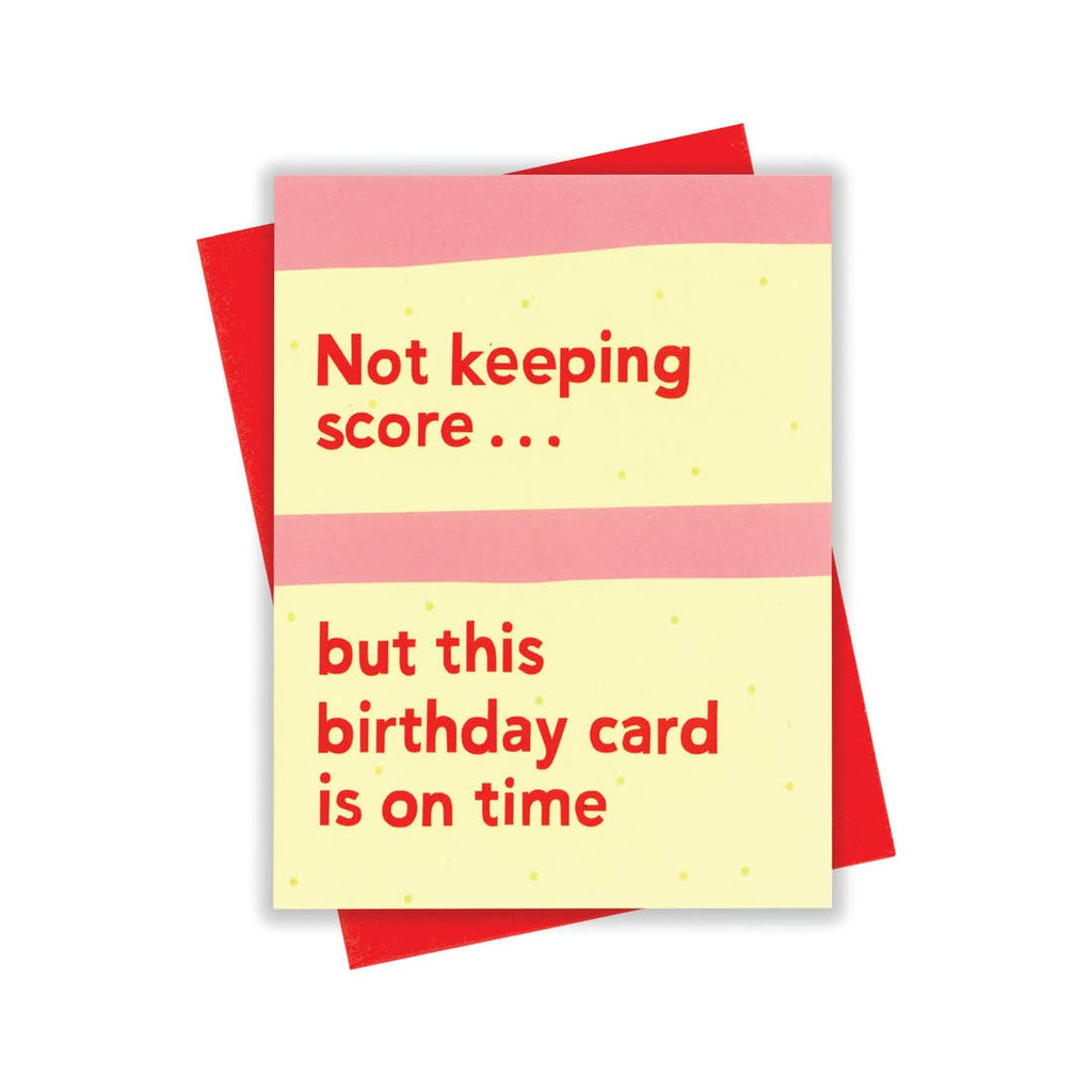 This Birthday Card is On  Time Card