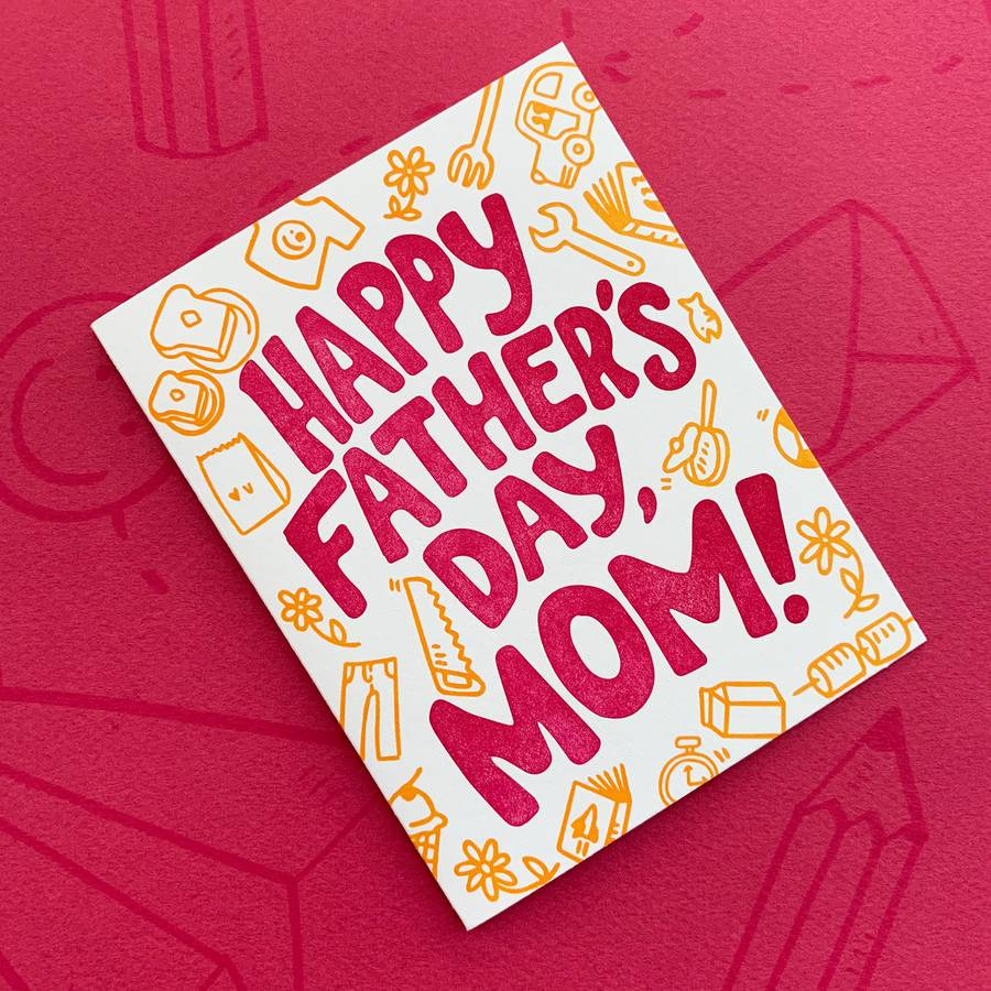 Happy Father's Day, Mom Letterpress Card