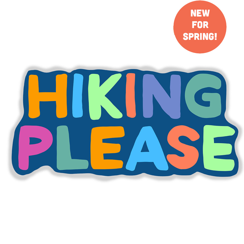 Hiking Please Sticker