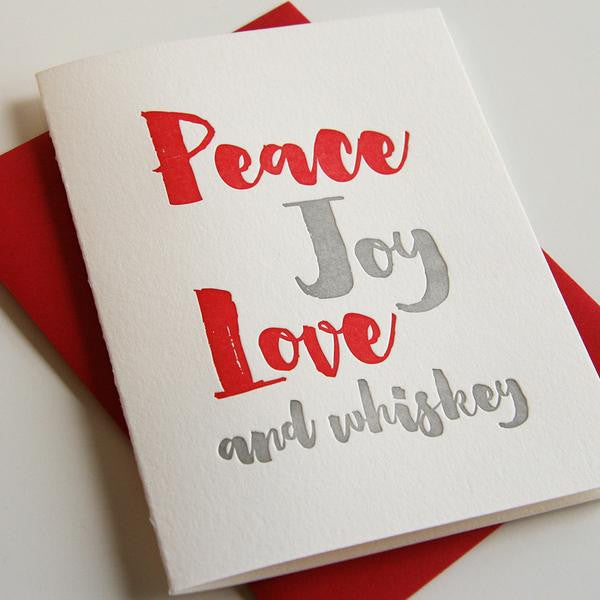 Letterpress Peace Joy and Whiskey Card