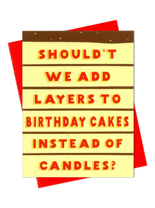 Layers Vs. Candles Birthday Card