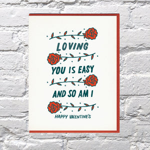 Loving You is Easy and So Am I Valentine Card