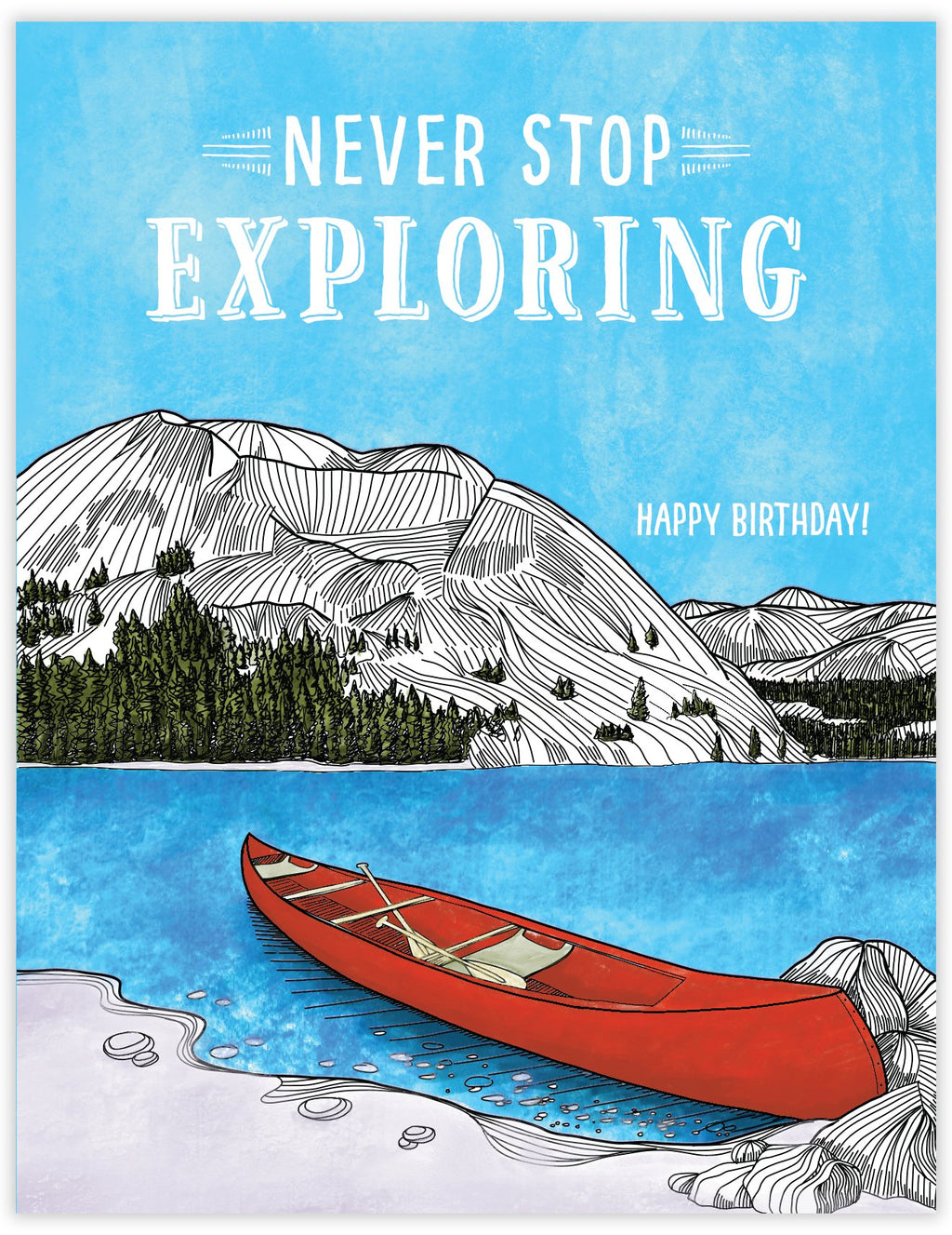 Never Stop Exploring Kayak Birthday Card