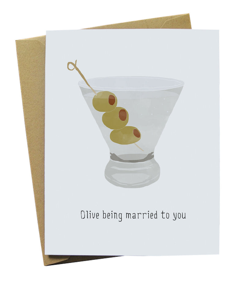 Olive being married to you card with an olive martini artwork
