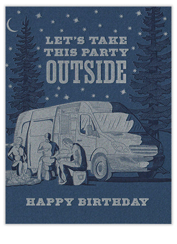 Let's Take This Party Outside Birthday Card