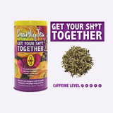 Get Your Sh*t Together Snarky Green Tea