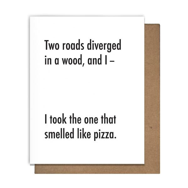 Two Roads Diverged Pizza Card