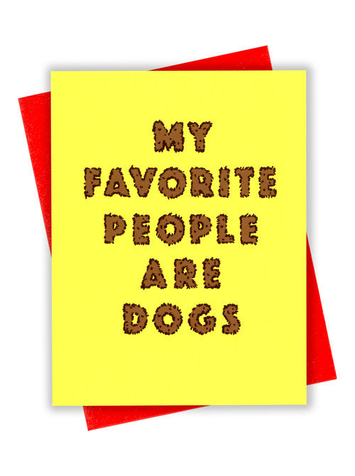 My Favorite People are Dogs Card