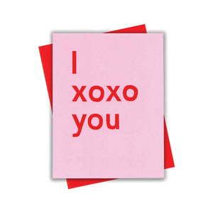 I xoxo you card