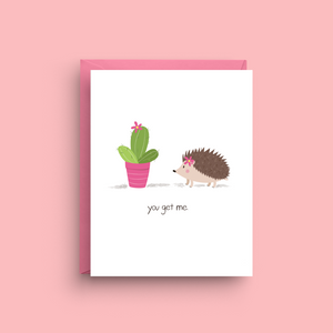 You Get Me Cactus Porqupine Card