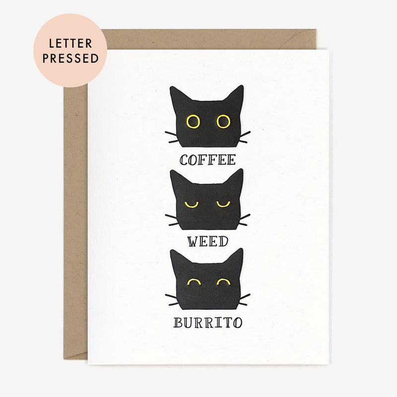 Coffee Weed Burrito Cat Eyes Letterpress Card
