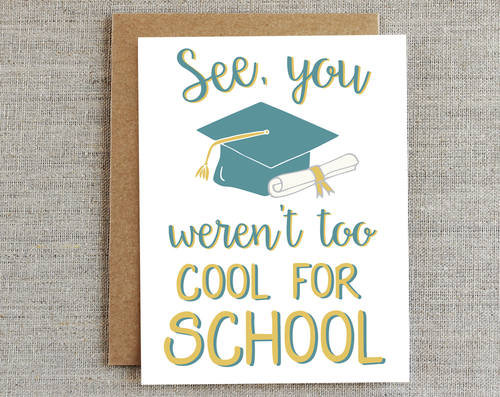 Too Cool For School Graduation Card