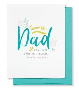 Thanks for not dancing in public father's day card