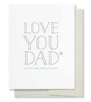 Love You Dad (despite your sense of humor) card