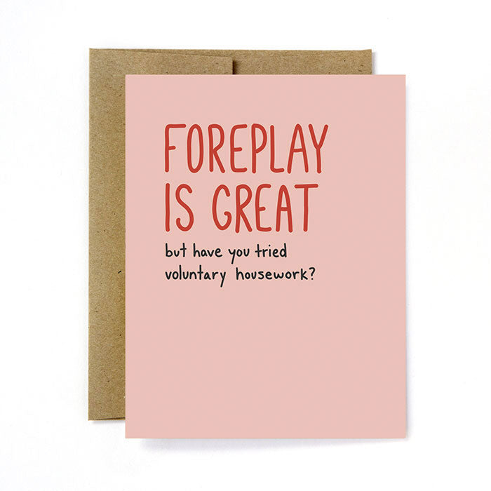 Foreplay & Housework Greeting Card