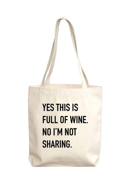 Full of Wine Tote Bag
