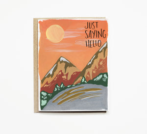 Mountain Sunset Painting Just to Say Hello Card