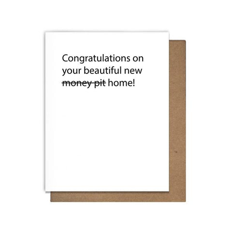 Your Beautiful New Money Pit Card