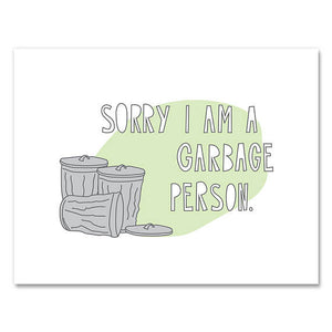 Garbage Person Apology Card