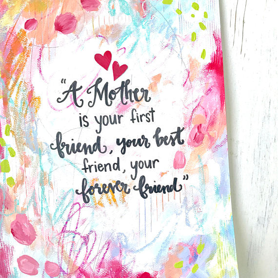 Mother Forever Friend Art Print