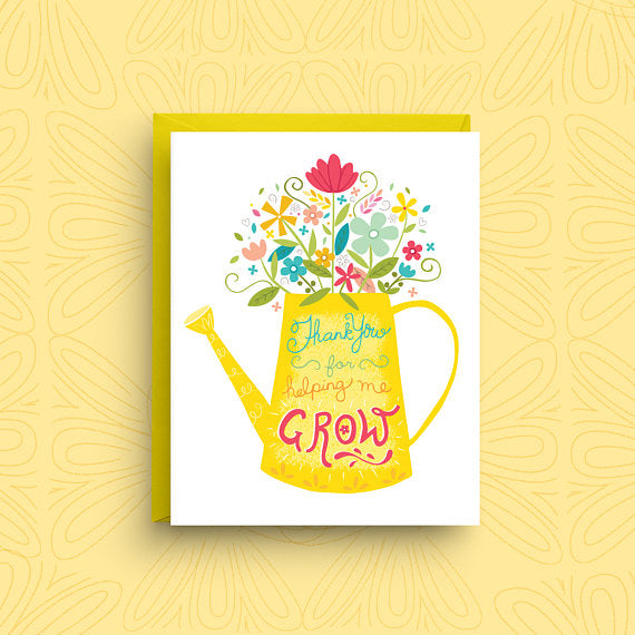 Thanks for helping me grow thank you card