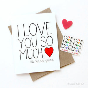 I Love You So Much It's Gross Card