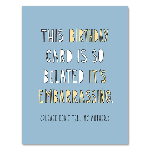 Embarassingly Belated Birthday Card