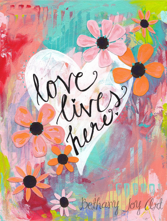 Love Lives Here Inspirational Art