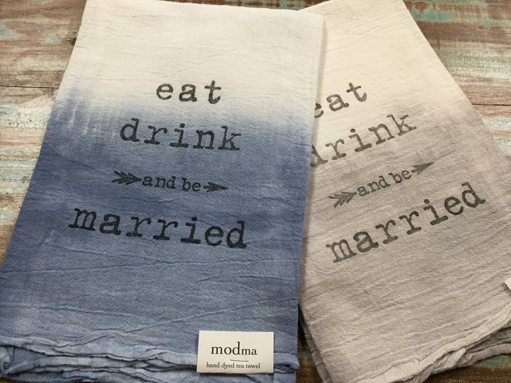 eat drink and be married shibori flour sack towel