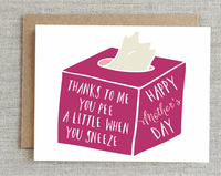 Pee When You Sneeze Mother's Day Card