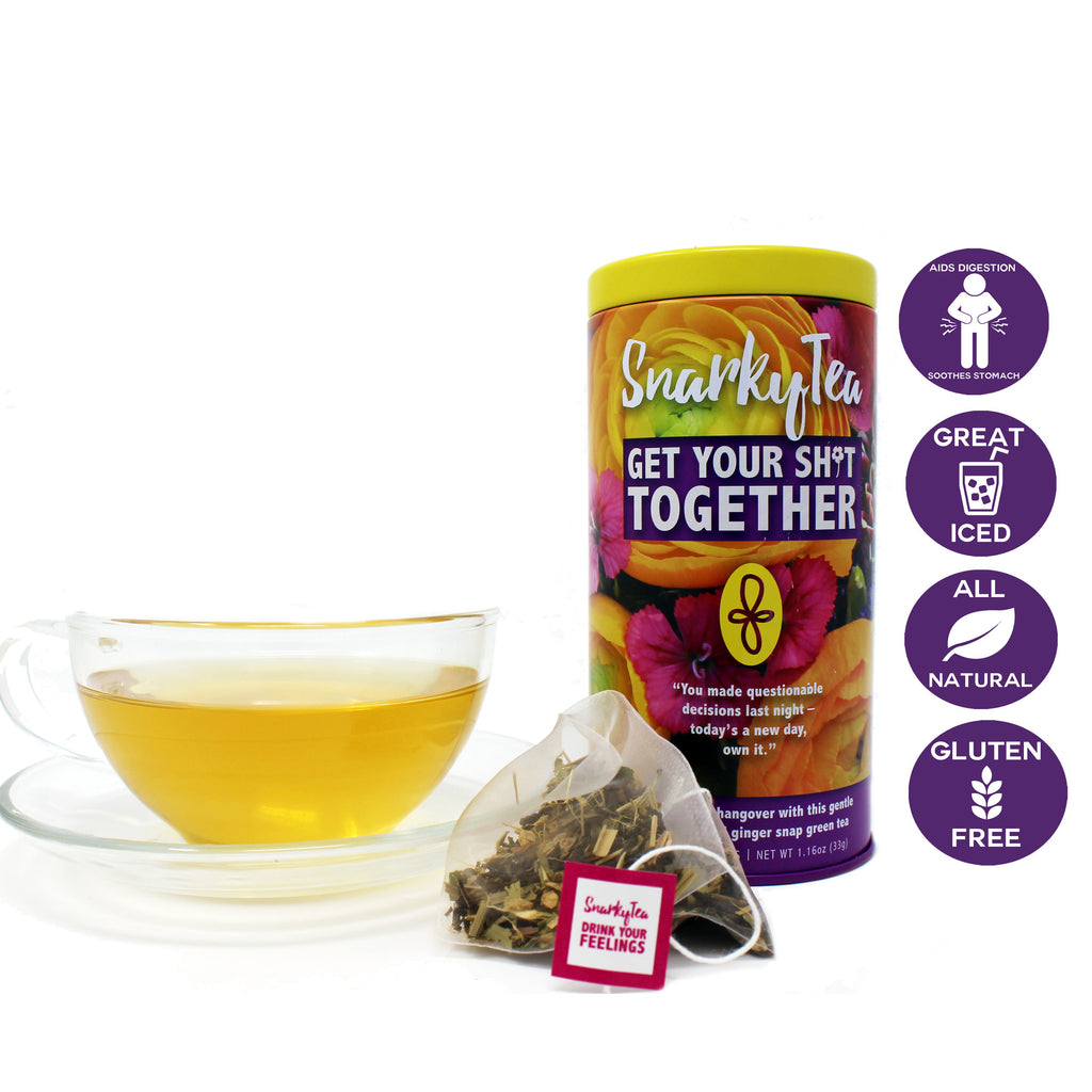 Get Your Sh*t Together :: Snarky Tea
