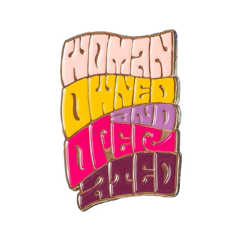 Woman owned and operated enamel pin