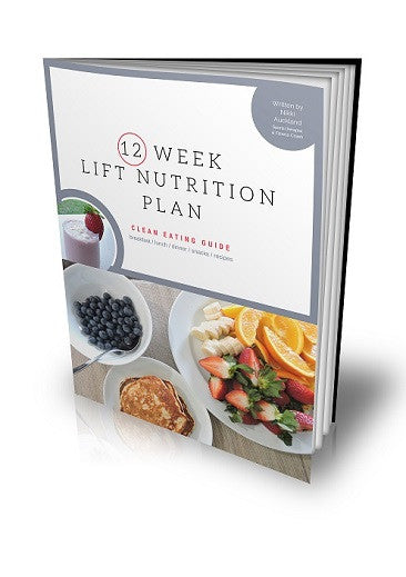 LIFT Nutrition 12 Week Plan
