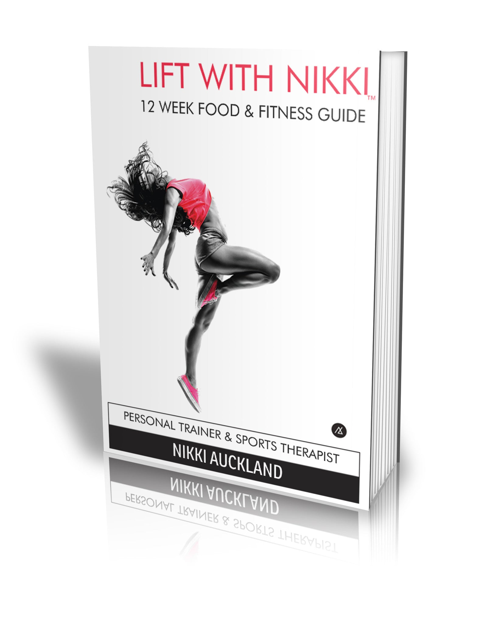 LIFT WITH NIKKI - 12 Week Fitness eBook