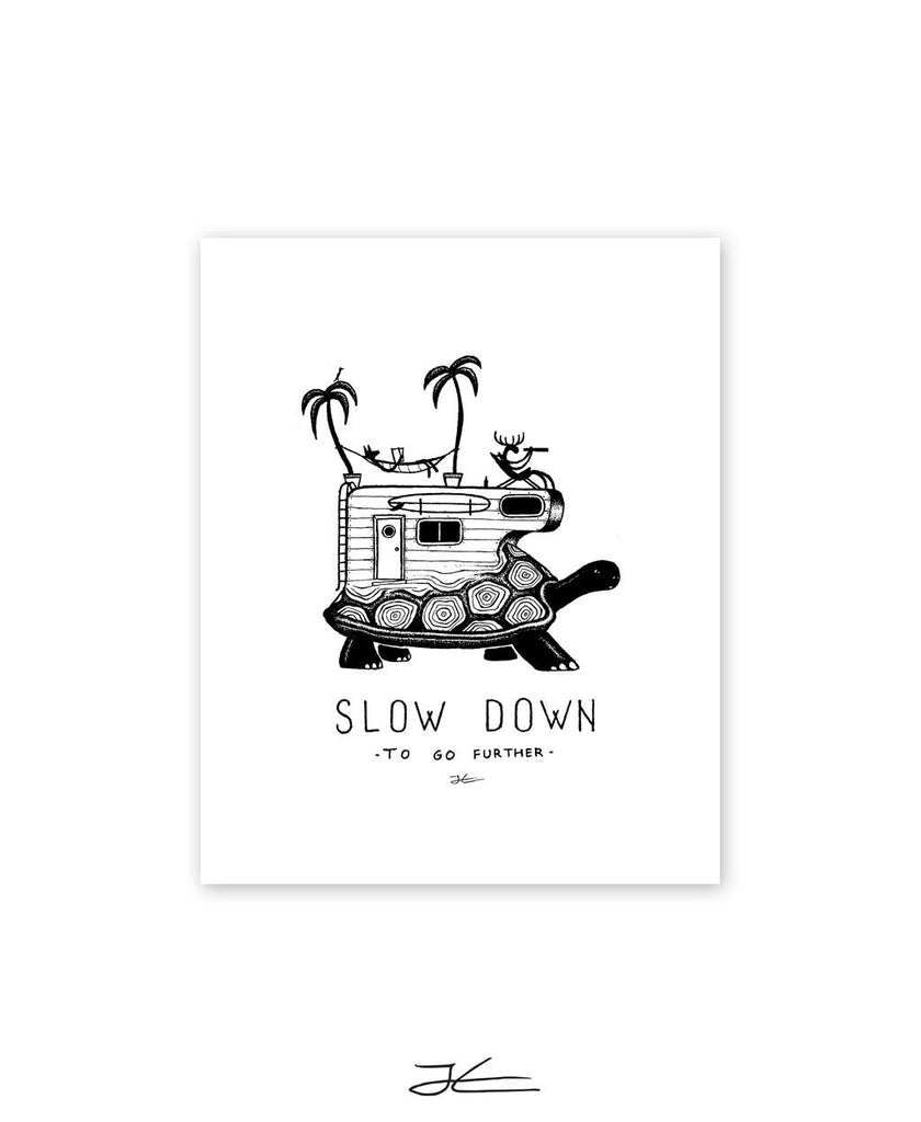 Slow Down - Print/ Framed Print