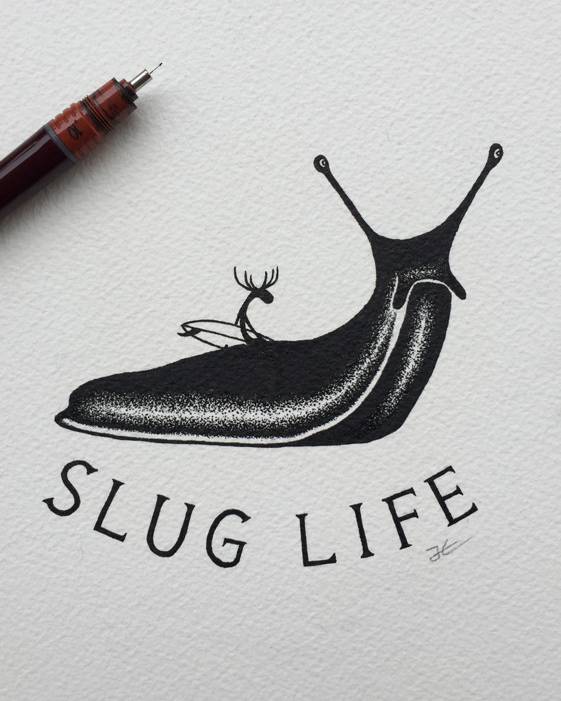Slug Life. Original illustration